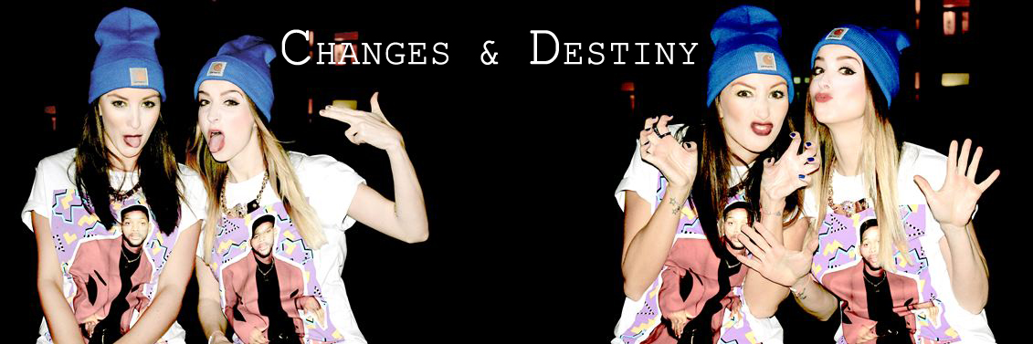 Changes and Destiny