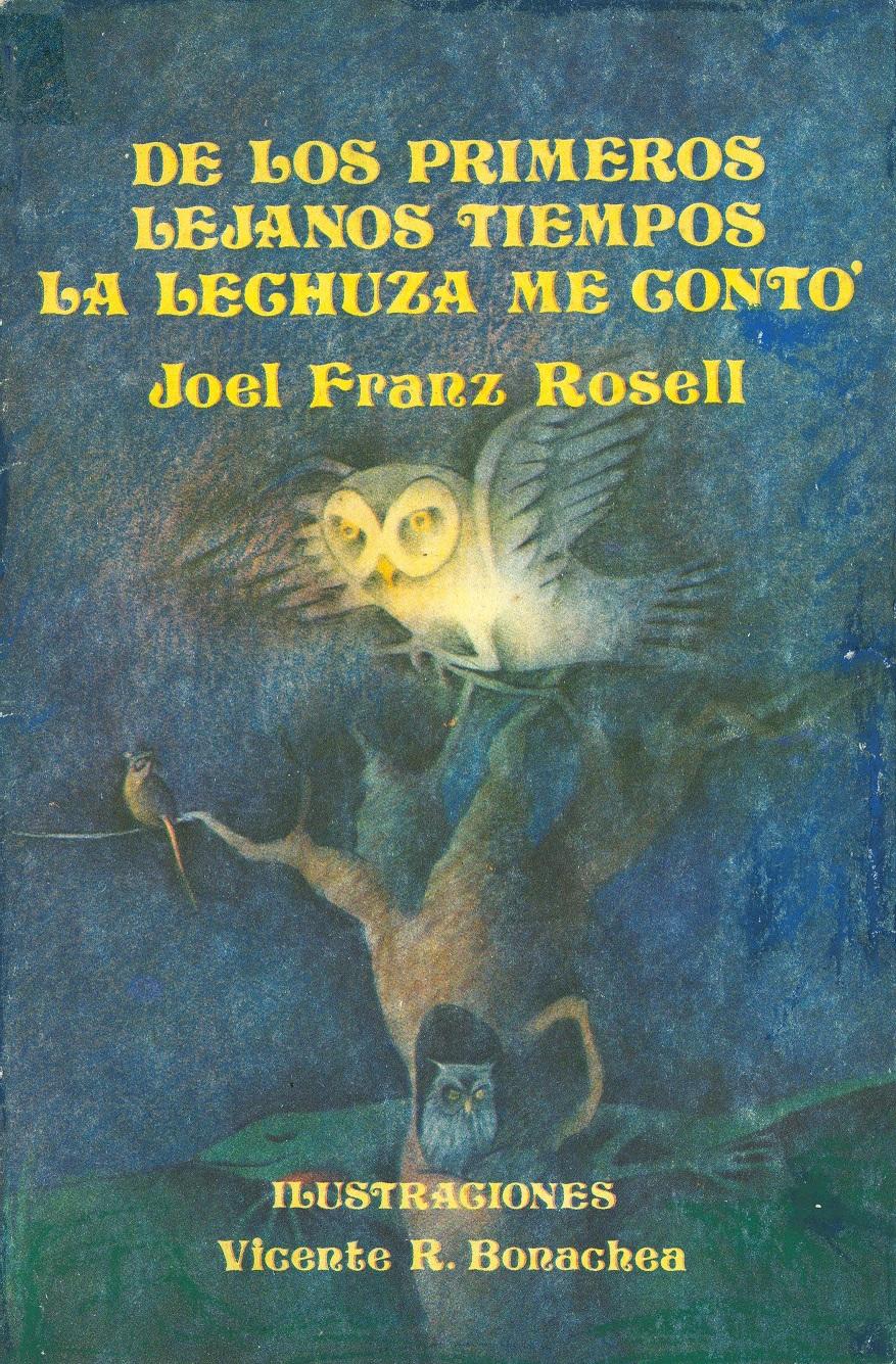"""Publiqué en 1987 mi primer libro de cuentos:""""De los primertos lejanos tiempos la lechuza me contó"""""""