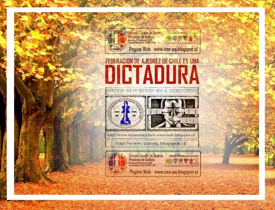 Federacion de Ajedrez de Chile es una Dictadura