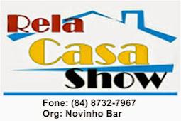 RELA CASA SHOW