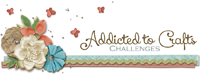 Addictrd to Crafts Challenges