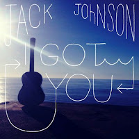Jack Johnson. I Got You