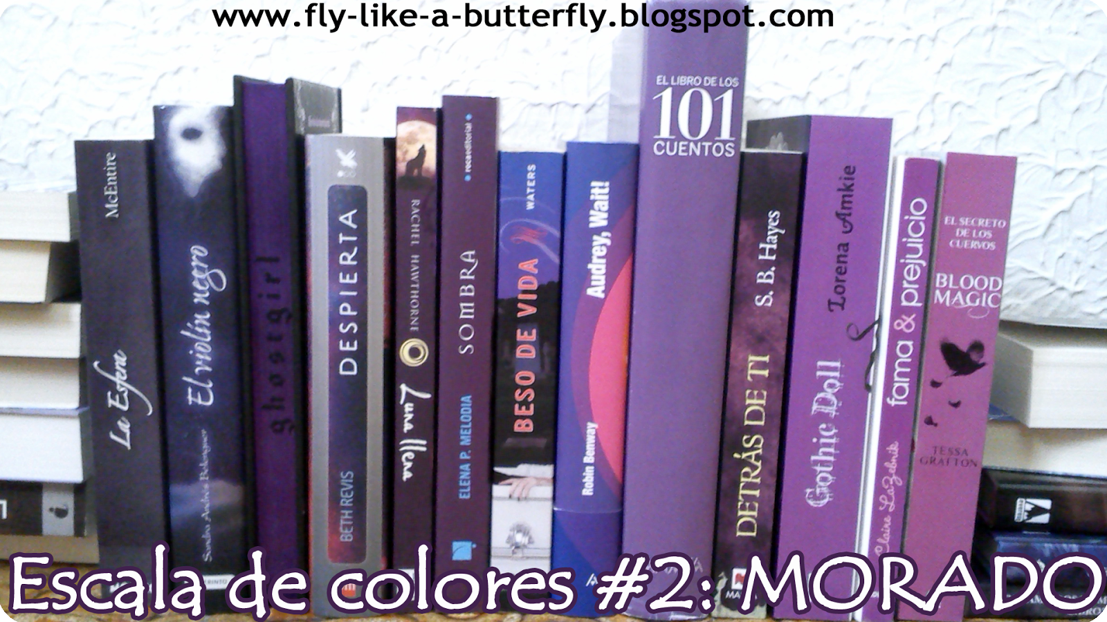 Fly like a Butterfly: Escala de colores #2: MORADO
