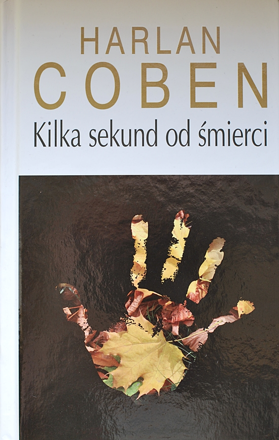 "Harlan Coben ""Kilka sekund od śmierci"""