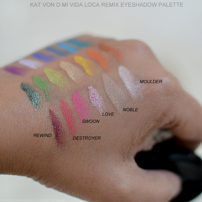 Kat Von D Mi Vida Loca Remix Eyeshadow Palette Swatches Rewind Destroyer Swoon Love Noble Moulder