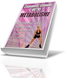 la stimulation du métabolisme facilement