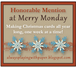 Honorable Mention at Merry Monday