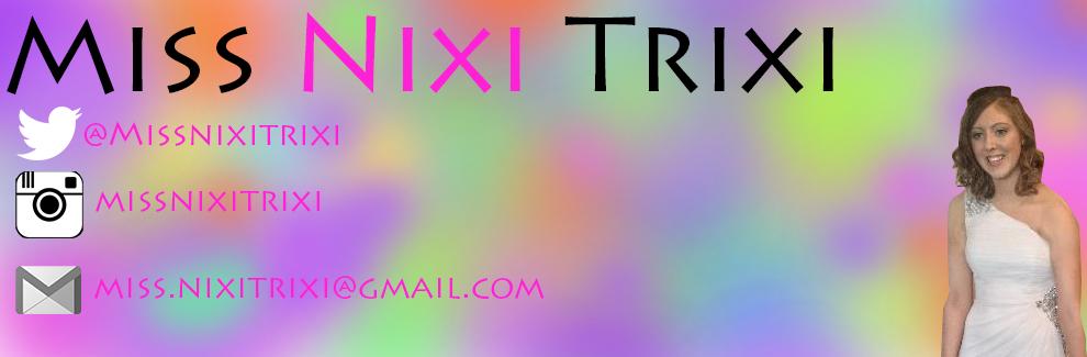 Miss Nixi Trixi
