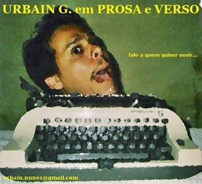 URBAIN G. em PROSA e VERSO