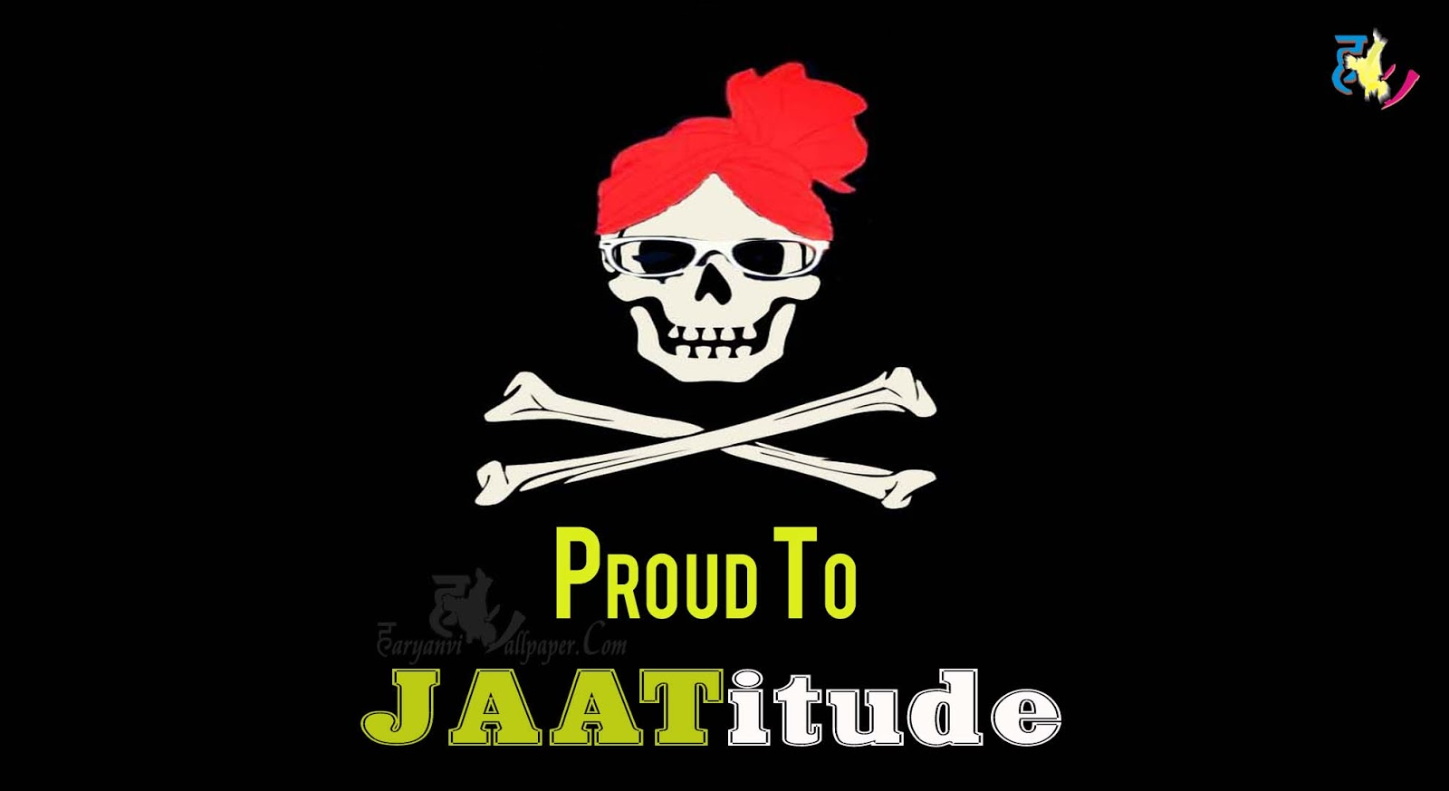 Jaat - Proud To Jaatitude - Haryanvi Wallpaper.Com