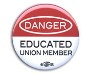 Danger, Educated Union Member