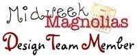 Midweek Magnolia DT