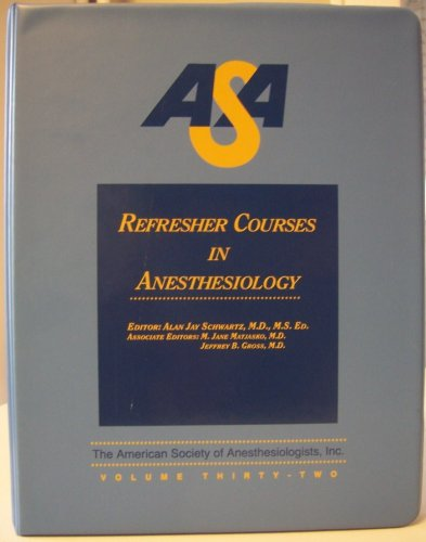 ASA Refresher Courses in Anesthesiology (Volume 32)  PDF