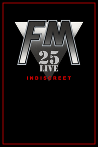 FM Indiscreet 25 Live DVD front