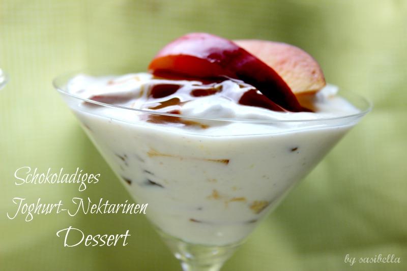 sonntagss schokoladiges joghurt nektarinen dessert sasibella. Black Bedroom Furniture Sets. Home Design Ideas