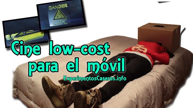 Cine low-cost para el móvil, Cine móvil ExpCaseros, experimentos caseros, experimentos para niños, anuncio vodafone, anuncio vodafone 2014, movil caja de carton, movil carton