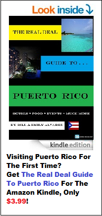 The Real Deal Guide To Puerto Rico