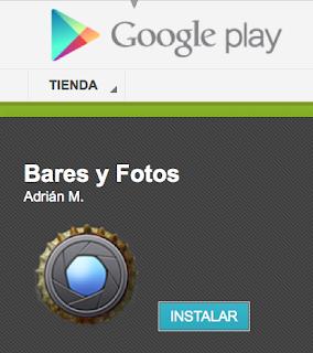 Descarga Bares y Fotos en Play Store!!