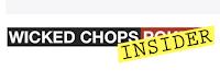 Wicked Chops Insider