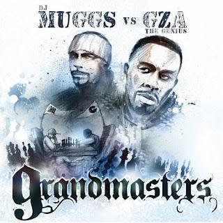 GZA vs DJ Muggs Grandmasters