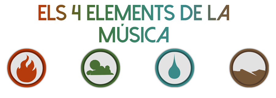 ELS 4 ELEMENTS...  DE MÚSICA