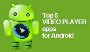 5 Best Video Player Apps for Android