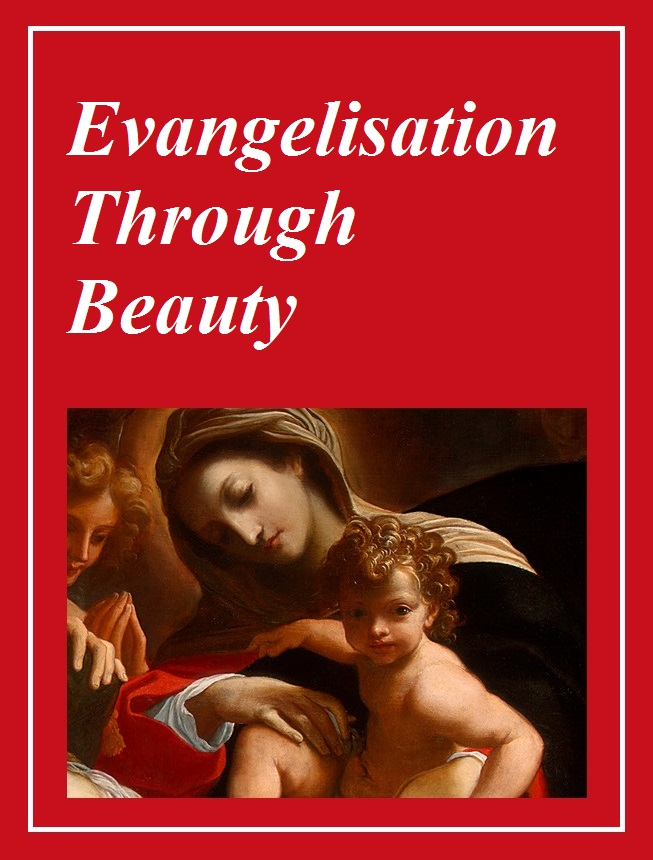 Evangelisation Through Beauty