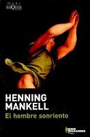 """""""El hombre sonriente"""" - H. Mankell"""