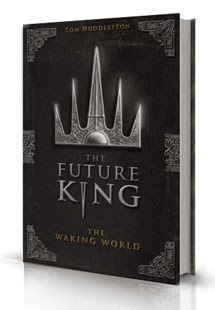 The Futrue King part 1: The Waking World by Tom Huddleston