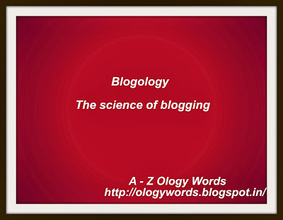 blogology,ology words