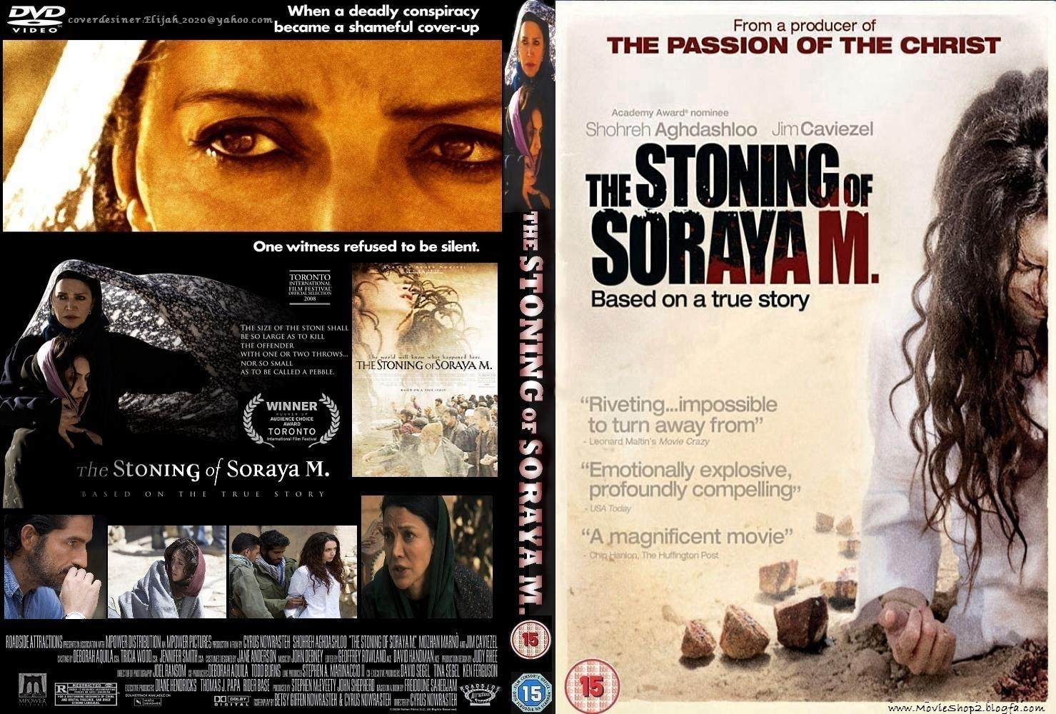 the stoning of soraya m essay The movie the stoning of soraya m  is based on a best-selling book written by iranian- french journalist freidoune sahebjam adapted by cyrus nowrasteh.
