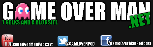 Game Over Man Podcast