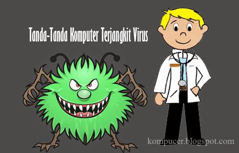Tanda-Tanda Komputer Terjangkit Virus