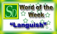 Word of the week - Languish