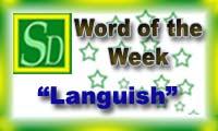 Word of the week - Languish