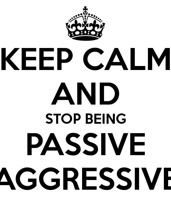 How To Recognize Passive Aggressive Behavior