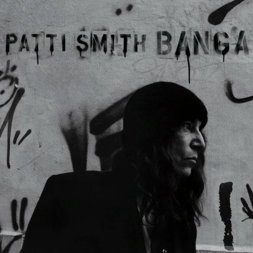 The Vinyl Anachronist Patti Smith S Banga On Lp