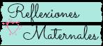 Reflexiones maternales