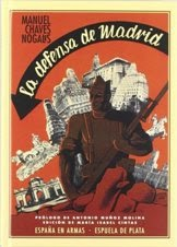 La Defensa de Madrid (Manuel Chaves Nogales)