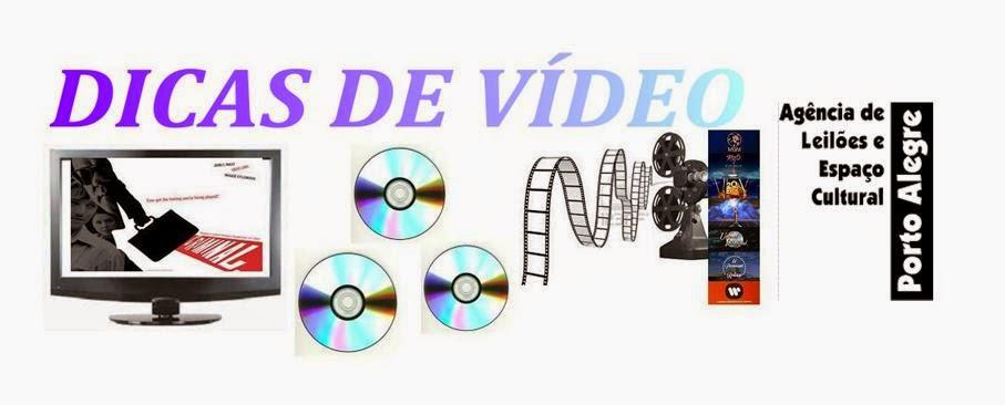 DICAS DE VÍDEO
