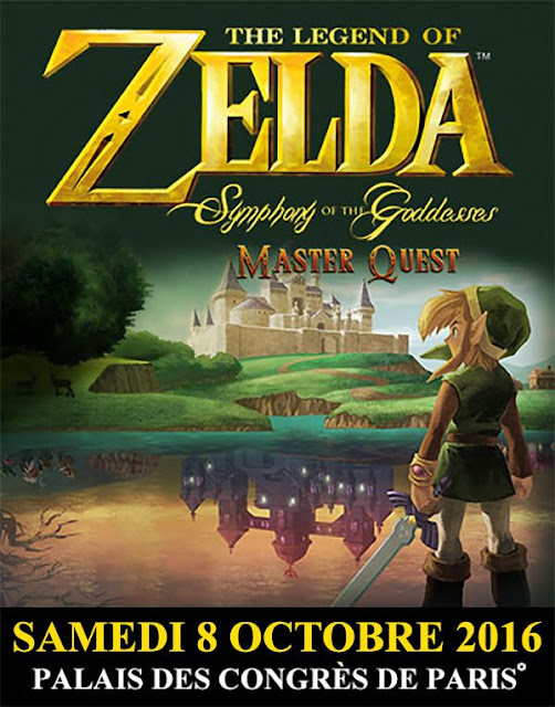 The Legend Of Zelda : Symphony Of The Goddesses – Master Quest en 2016 à Paris