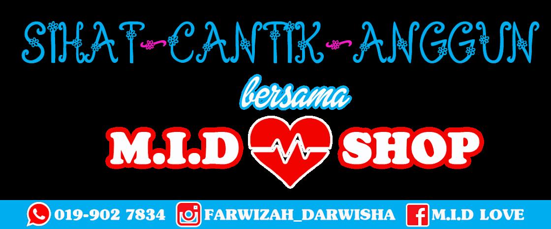 SIHAT CANTIK ANGGUN BERSAMA M.I.D LOVE  0199027834   ID: 867122