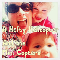 A Hefty Helicopter & The Mini Copters