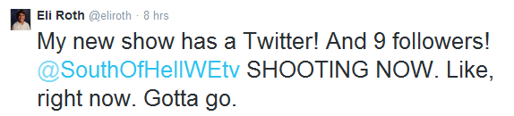 Eli roths twitter update