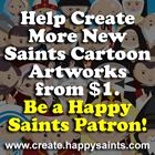 Help Create More New Saints Cartoon Artworks from $1.