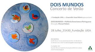 Cartaz de concerto às 21.30, dia 28 julho, na Fundação Liga