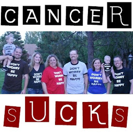 Yah. Cancer Sucks.