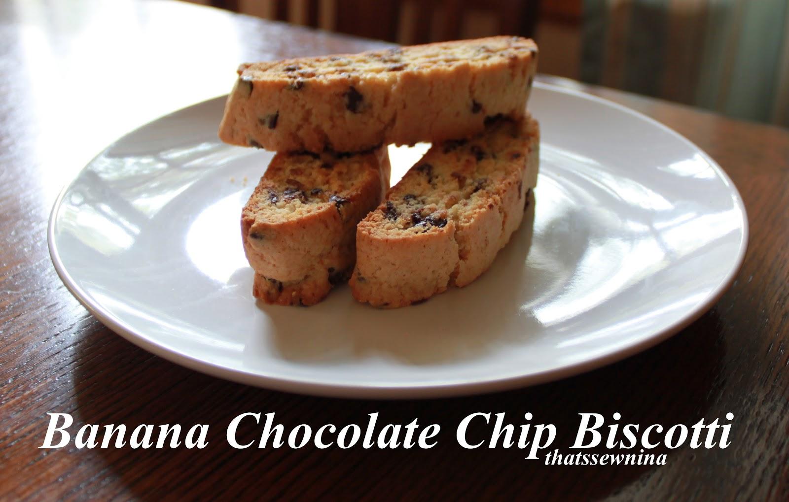 thatssewnina: Banana Chocolate Chip Biscotti