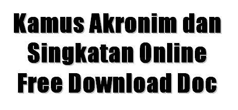 Kamus Akronim dan Singkatan Online n Free Download Docx