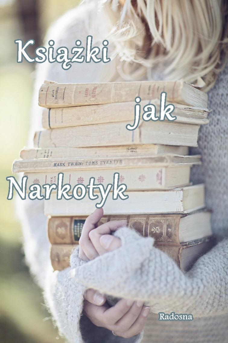 Książki jak narkotyk